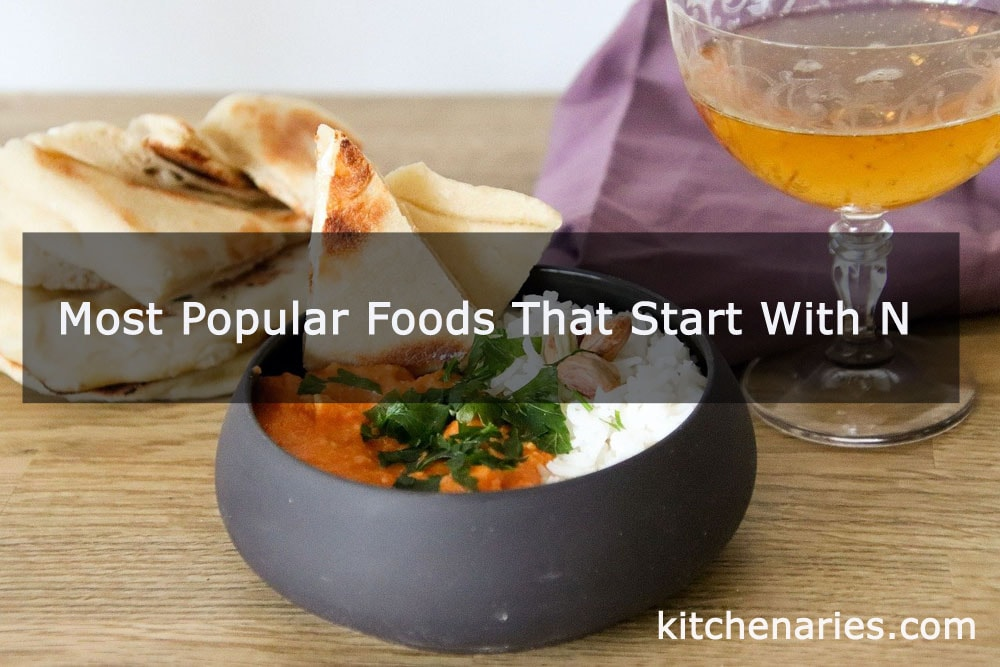 Most Popular Foods That Start With N